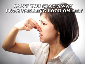 SMELLING FOOD ON BOARD
