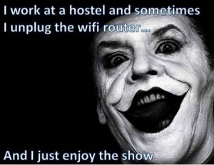 no wifi hostel