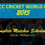 ICC Cricket World Cup 2015 Complete Matches Schedule. Gird Your Loins.