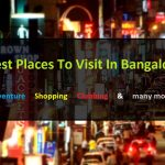 17 Best Places To Visit In Bangalore